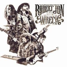 Robert Jon & The Wreck mp3 Album by Robert Jon & The Wreck