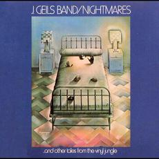 Nightmares...and Other Tales From the Vinyl Jungle (Re-Issue) mp3 Album by The J. Geils Band
