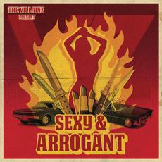 Sexy & Arrogant mp3 Album by The VillainZ