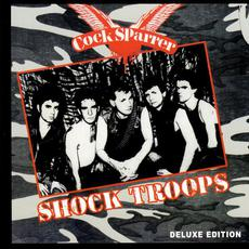 Shock Troops (Deluxe Edition) mp3 Album by Cock Sparrer