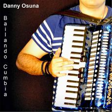 Bailando Cumbia mp3 Single by Danny Osuna