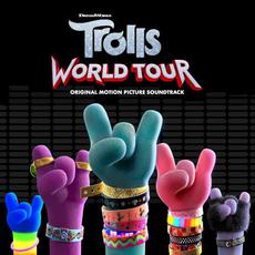TROLLS: World Tour (Original Motion Picture Soundtrack) mp3 Soundtrack by Various Artists