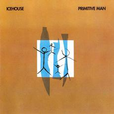 Primitive Man (Remastered) mp3 Album by Icehouse