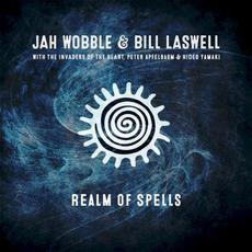 Realm of Spells mp3 Album by Jah Wobble & Bill Laswell