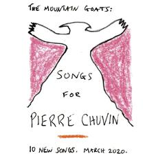 Songs for Pierre Chuvin mp3 Album by The Mountain Goats