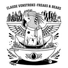 Freaks & Beaks mp3 Album by Claude Vonstroke