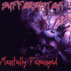 Mentally Deranged mp3 Album by Suffersystem