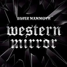 Western Mirror mp3 Album by Silver Mammoth