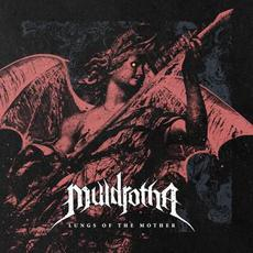 Lungs of the Mother mp3 Album by Muldrotha