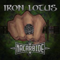 Iron Lotus mp3 Album by Nacarbide