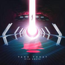 Rise Above mp3 Album by Take Today