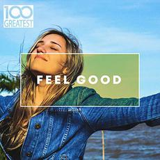100 Greatest Feel Good mp3 Compilation by Various Artists