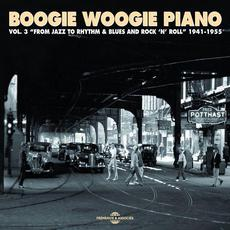 Boogie Woogie Piano, Vol. 3: From Jazz to Rhythm & Blues and Rock'n'roll 1941-1955 mp3 Compilation by Various Artists