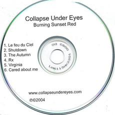 Burning Sunset Red mp3 Album by Collapse Under Eyes