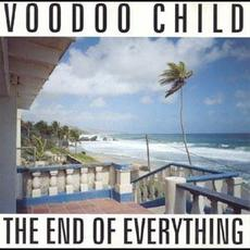 The End of Everything mp3 Album by Voodoo Child