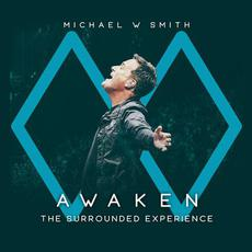 Awaken: The Surrounded Experience mp3 Live by Michael W. Smith