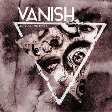 Altered Insanity mp3 Album by Vanish (2)