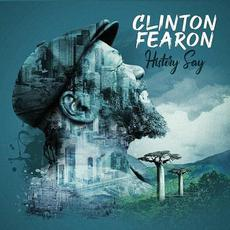 History Say mp3 Album by Clinton Fearon