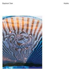 Habits mp3 Album by Elephant Tree
