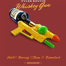 Whiskey Gun mp3 Album by Tyler Boutin