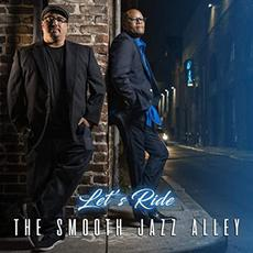 Let's Ride mp3 Album by The Smooth Jazz Alley