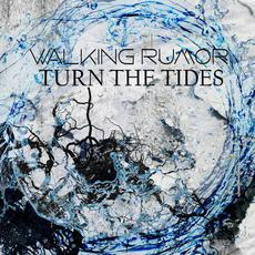 Turn the Tides mp3 Single by Walking Rumor