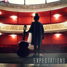 Expectations mp3 Single by Walking Rumor