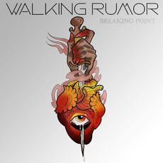 Breaking Point mp3 Single by Walking Rumor
