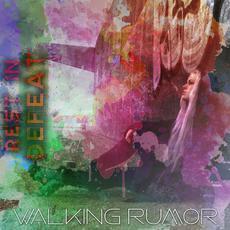 Rest in Defeat mp3 Single by Walking Rumor