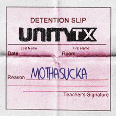 Mothasucka mp3 Single by UnityTX