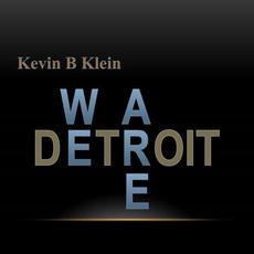 We Are Detroit mp3 Single by Kevin B Klein