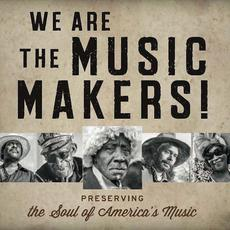 We Are the Music Makers! mp3 Compilation by Various Artists