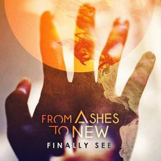 Finally See mp3 Single by From Ashes To New