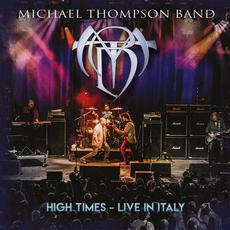 High Times - Live In Italy mp3 Live by Michael Thompson Band