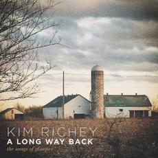 A Long Way Back: The Songs of Glimmer mp3 Album by Kim Richey