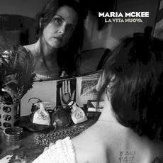 La Vita Nuova mp3 Album by Maria McKee