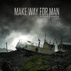 Evolve and Repair mp3 Album by Make Way for Man