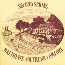Second Spring (Re-Issue) mp3 Album by Matthews' Southern Comfort
