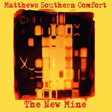The New Mine mp3 Album by Matthews' Southern Comfort