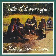 Later That Same Year (Re-Issue) mp3 Album by Matthews' Southern Comfort