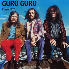 Essen 1970 mp3 Live by Guru Guru