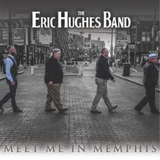 Meet Me in Memphis mp3 Album by Eric Hughes Band