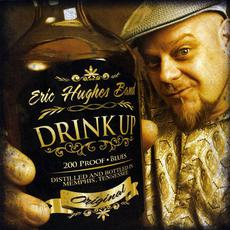 Drink Up! mp3 Album by Eric Hughes Band