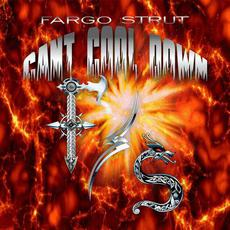 Can't Cool Down mp3 Album by Fargo Strut