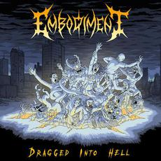 Dragged Into Hell mp3 Single by Embodiment