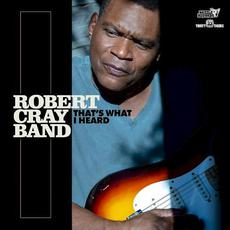 That's What I Heard mp3 Album by Robert Cray