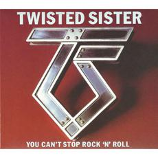 You Can't Stop Rock 'n' Roll (Expanded Edition) mp3 Album by Twisted Sister