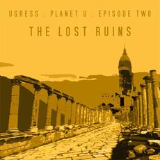 The Lost Ruins mp3 Album by Ugress