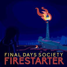 Firestarter mp3 Album by Final Days Society
