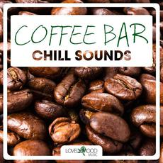 Coffee Bar Chill Sounds, Volume 1 mp3 Compilation by Various Artists